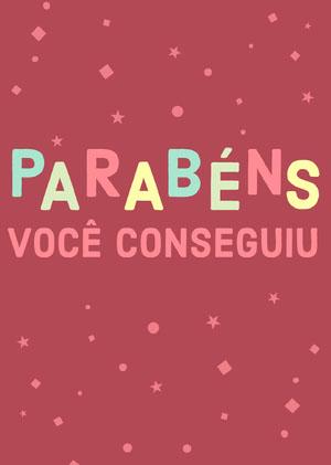 you got this congratulations cards  Cartão de parabéns