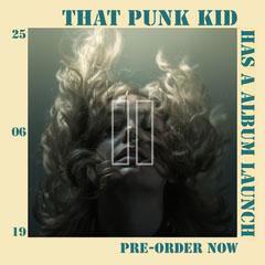 That Punk Kid Launch