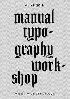Manual Typography Workshop Poster Workshop