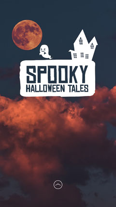 Spooky  Halloween Tales IG Story Scary