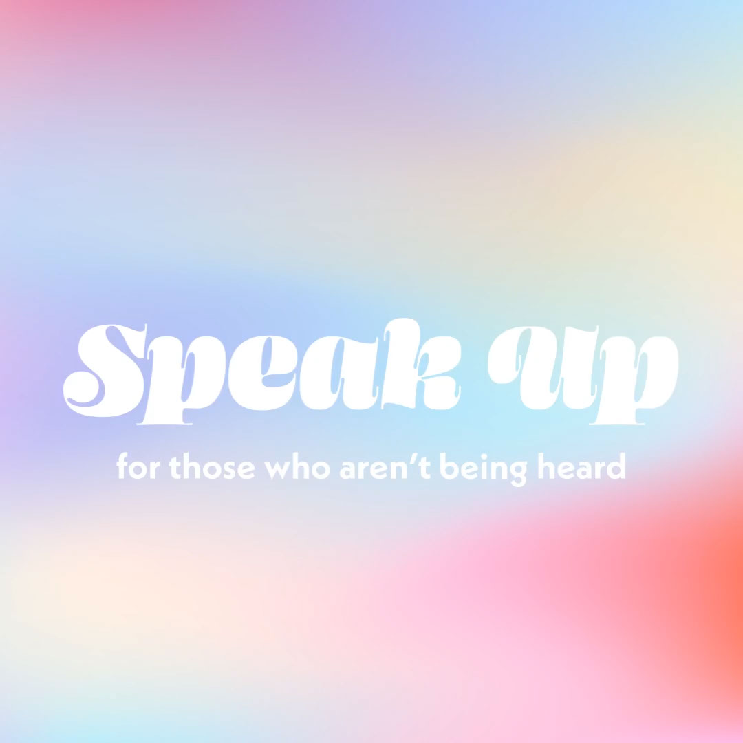 Gradient and Typography Activism Phrase Instagram Square Speak Up for those who aren't being heard