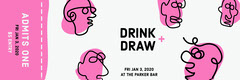 Pink Face Illustration Drink and Draw Bar Event Ticket Event Ticket