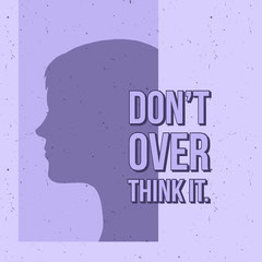 Don't<BR>over<BR>think it. Purple
