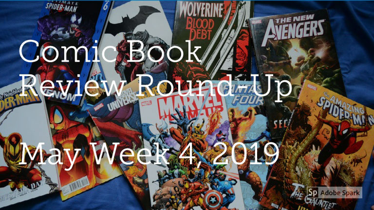 Lestat's Comic Book Review Round-Up – May Week 4, 2019