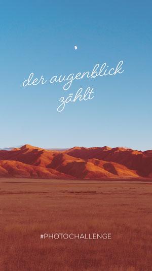 photo challenge instagram story Poster mit Spruch