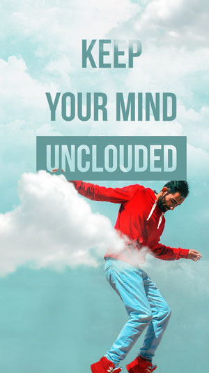 Keep Your Mind Unclouded Instagram Social Post Motivaatiojuliste