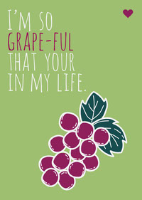 Grape pun valentines Card messages d'amour