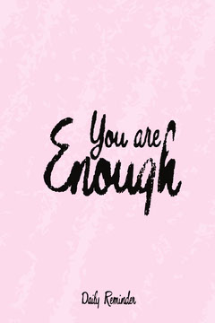 You are enough Pinterest Pinterest