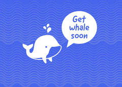 Blue and White Get Whale Soon Card Fish