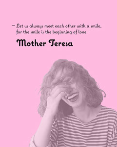 Pink Mother Teresa Quote Love Smiling Instagram Portrait  Positive Thought