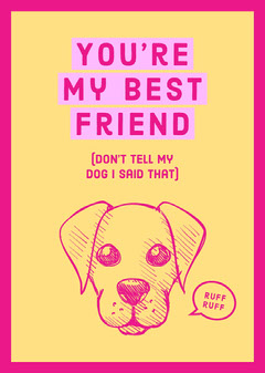 Pink and Yellow Dog Portrait Friendship Card Jokes