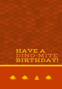 HAVE A DINO MITE BIRTHDAY Create From Template