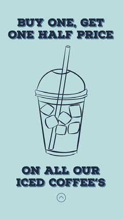 Blue Iced Coffee Offer Instagram Story Coffee