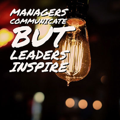 GG Example project: Managers Communicate but Leaders Inspire