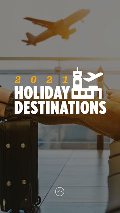 Airport Planes 2021 Holiday Destinations IG Story Holiday