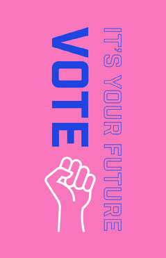 pink navy white vote it's your future poster  Political Flyer
