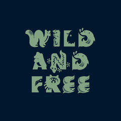 wild and free instagram  Typography