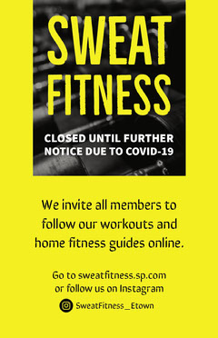 Yellow and Black Sweat Fitness Gym Closed Notice Poster Instagram Flyer