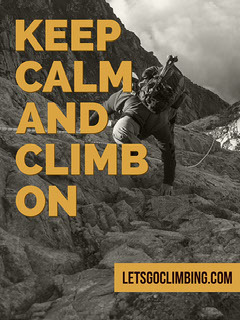 KEEP CALM AND CLIMB ON Keep Calm