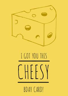 Yellow Cheese Birthday Card Cheese