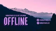 Nomadtraveller offline Twitch Thumbnail Mountains