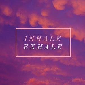 Words Inhale Exhale and Sky at Sunset Square Instagram Graphic Meme