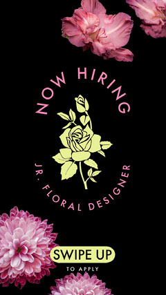 Floral Hiring Announcement Instagram Story Now Hiring Flyer