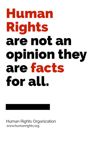 Human Rights <BR>are not an opinion they are facts for all. Pôster de campanha