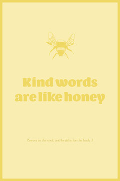 Yellow Inspirational Quote on Kindness Pinterest Graphic with Bee and Honey Anti-Bullying