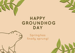 HAPPY GROUNDHOG DAY Spring