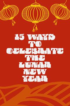 Red & Yellow lanterns Lunar New Year Pinterest Celebration