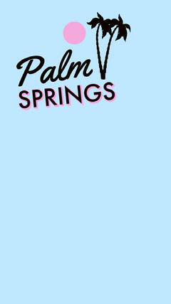 Cyan and Pink Illustrated Palm Springs California Travel and Tourism Snapchat Story California