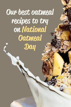 Brown National Oatmeal Day Recipes Pinterest Post Breakfast