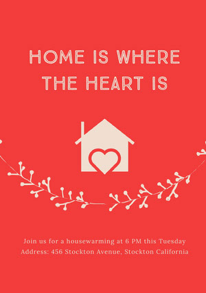 HOME IS WHERE THE HEART IS Housewarming Invitation