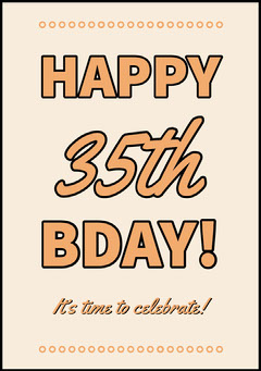 Orange Typography Happy 35th Birthday Card Birthday