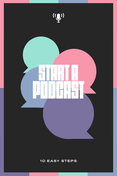 Colorful Pastel Start a Podcast Pinterest Post Guide