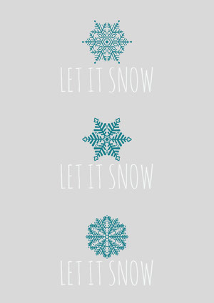 LET IT SNOW<BR>LET IT SNOW<BR>LET IT SNOW Tarjeta de Navidad