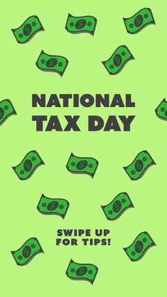 Green National Tax Day Instagram Post Tax Flyer