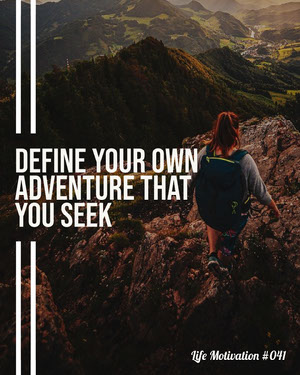 Hiking Adventure Life Motivation IG Portrait Motivationsplakat