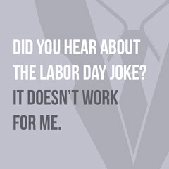 Grey, Light Toned Labor Day Meme Pun Instagram Post Labor Day Flyer