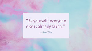 """Be yourself; everyone else is already taken.""  Fondos de pantalla de ordenador"