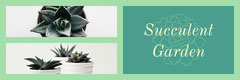 Green and Grey Succulent Garden Banner Garden