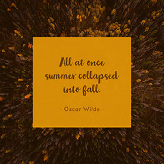 Yellow and Gold Toned Oscar Wilde Quote Instagram Post  Forest