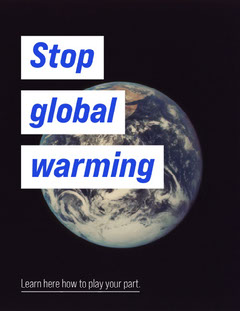 Blue White Earth Stop Global Warming Campaign Letter Play Poster