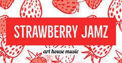 strawberry jamz Art
