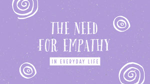 Purple and White the Need for Empathy Presentation Cover Presentation