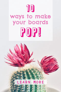 Pink Ways to Make Your Boards Pop Pinterest Post Cactus