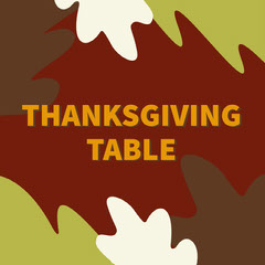 THANKSGIVING<BR>TABLE Fall