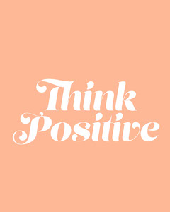 Pink and White Think Positive Instagram Portrait  Positive Thought