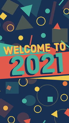 Multicolour Shapes 2021 Instagram Story Welcome Poster